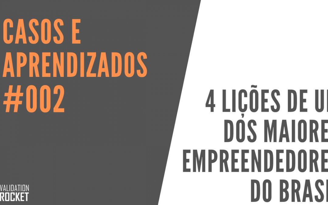 4 Lições de um dos maiores empreendedores que o Brasil já teve