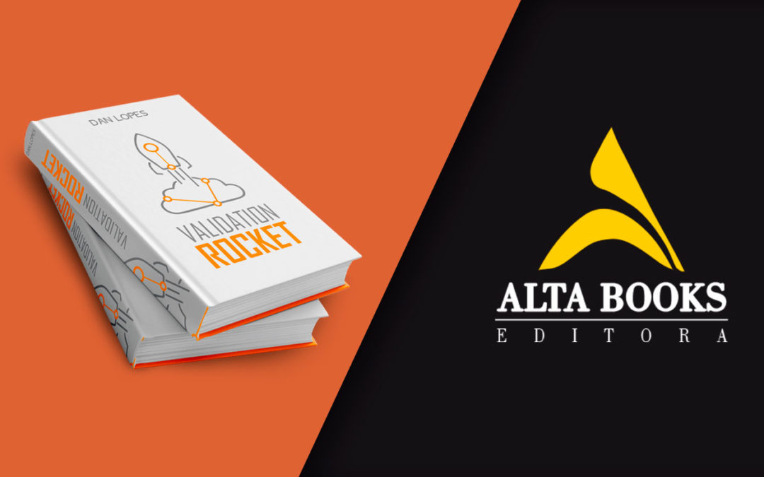 Agora é oficial…Alta Books e Metodologia Validation Rocket